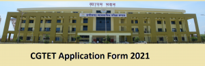 CGTET Application Form 2021