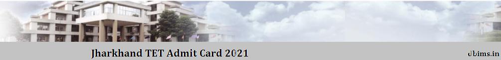 Jharkhand TET Admit Card 2021