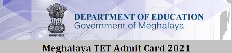 Meghalaya TET Admit Card 2021