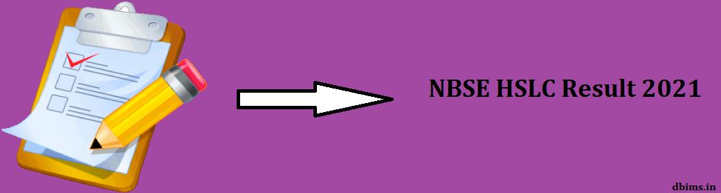 NBSE HSLC Result 2021
