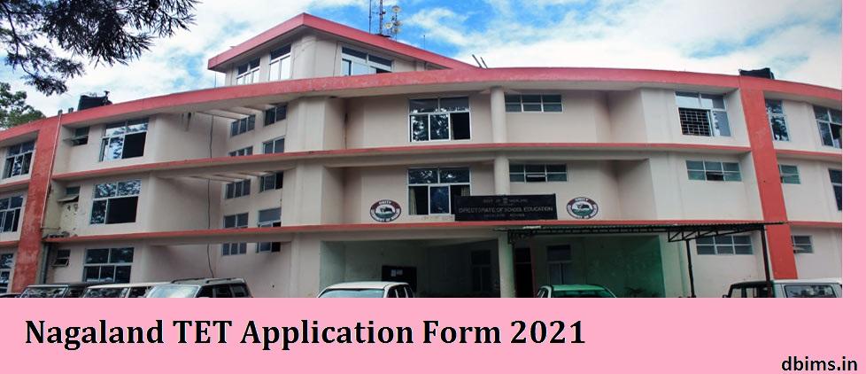 Nagaland TET Application Form 2021
