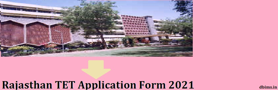 Rajasthan TET Application Form 2021