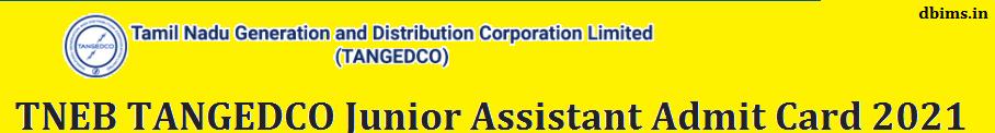 TNEB TANGEDCO Junior Assistant Admit Card 2021