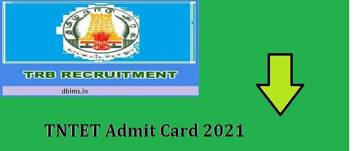 TNTET Admit Card 2021
