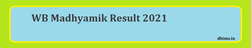 WB Madhyamik Result 2021