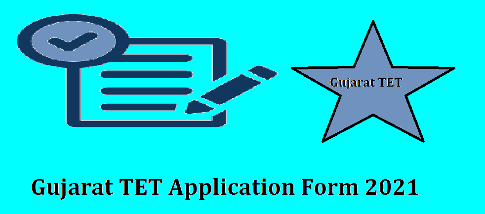 Gujarat TET Application Form 2021