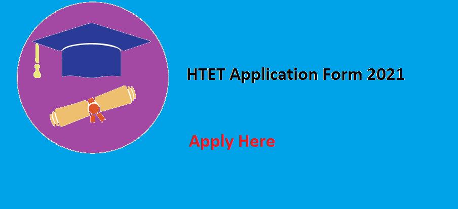 HTET Application Form 2021
