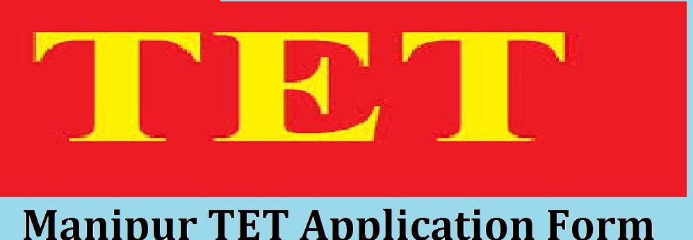Manipur TET Application Form 2021