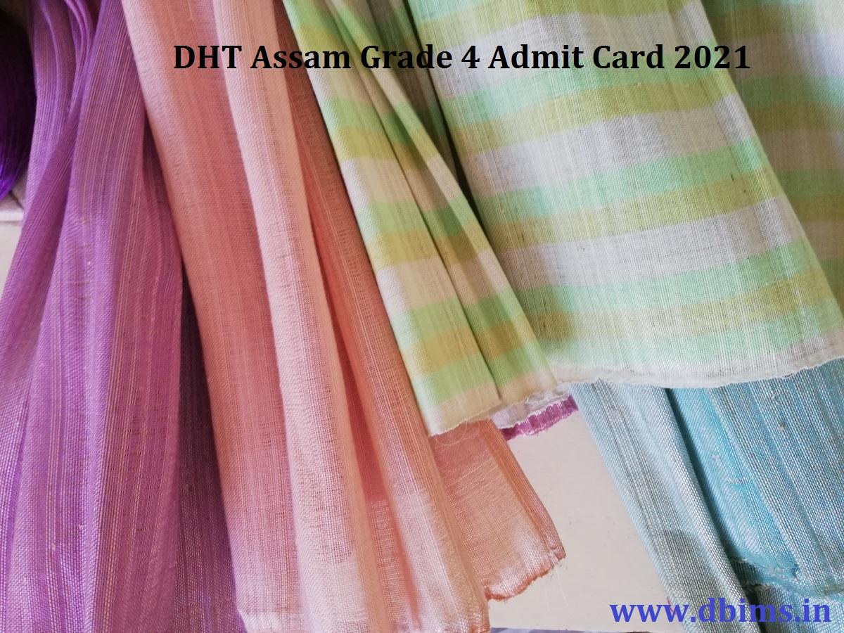 DHT Assam Grade 4 Admit Card 2021