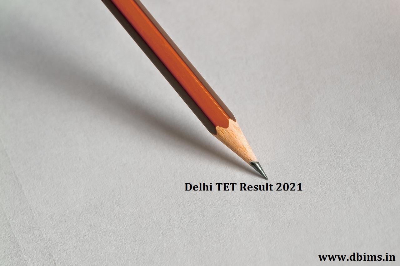 Delhi TET Result 2021