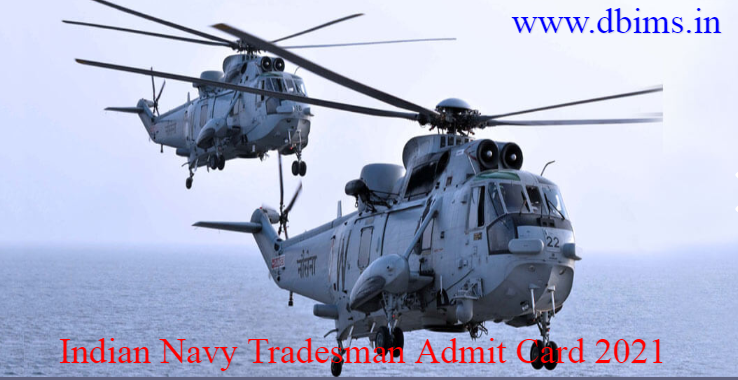Indian Navy Tradesman Admit Card 2021
