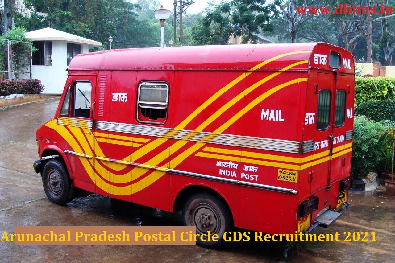 Arunachal Pradesh Postal Circle GDS Recruitment 2021