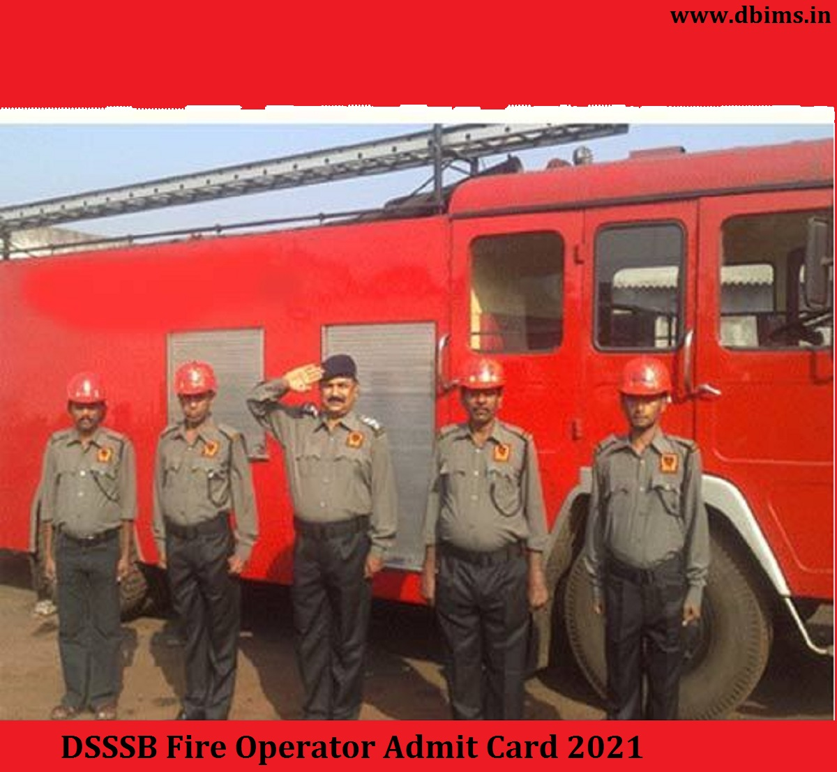 DSSSB Fire Operator Admit Card 2021