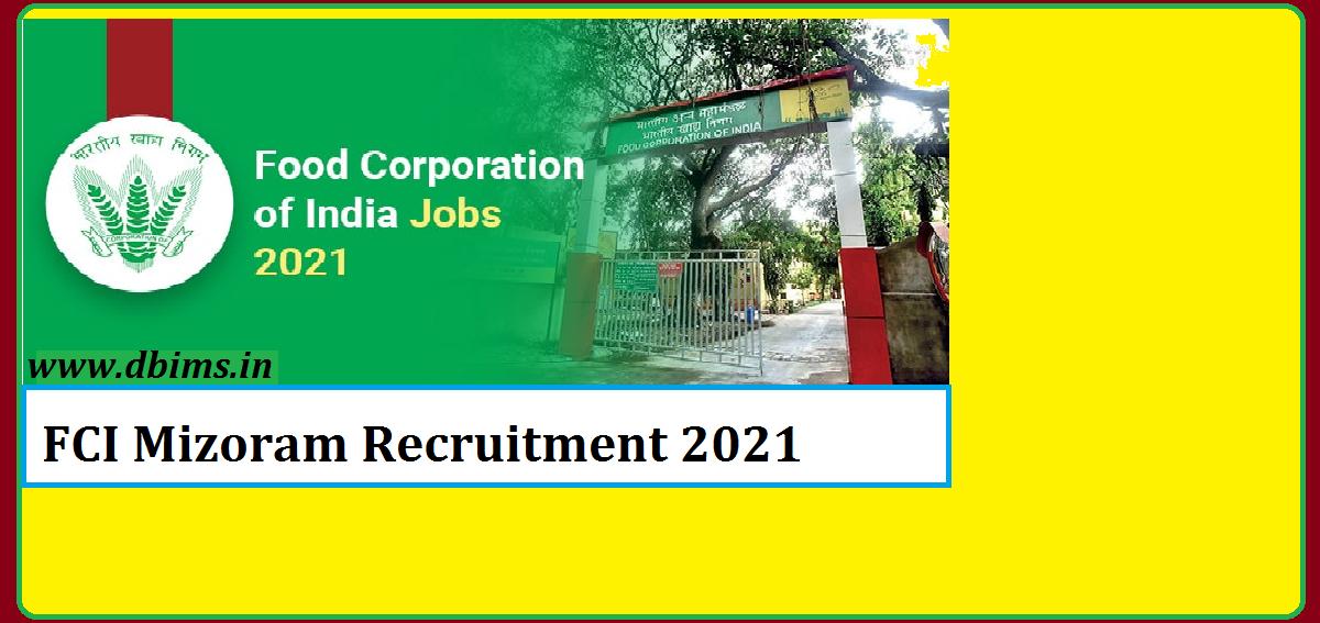 FCI Mizoram Recruitment 2021