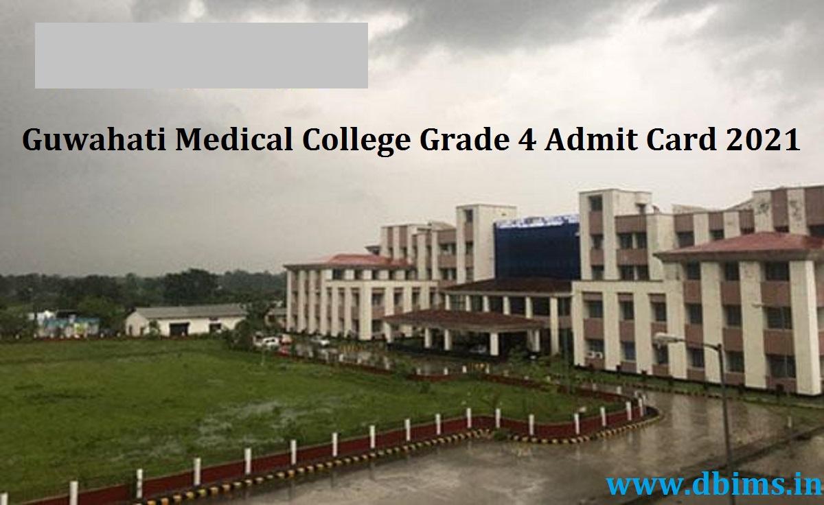 Guwahati Medical College Grade 4 Admit Card 2021
