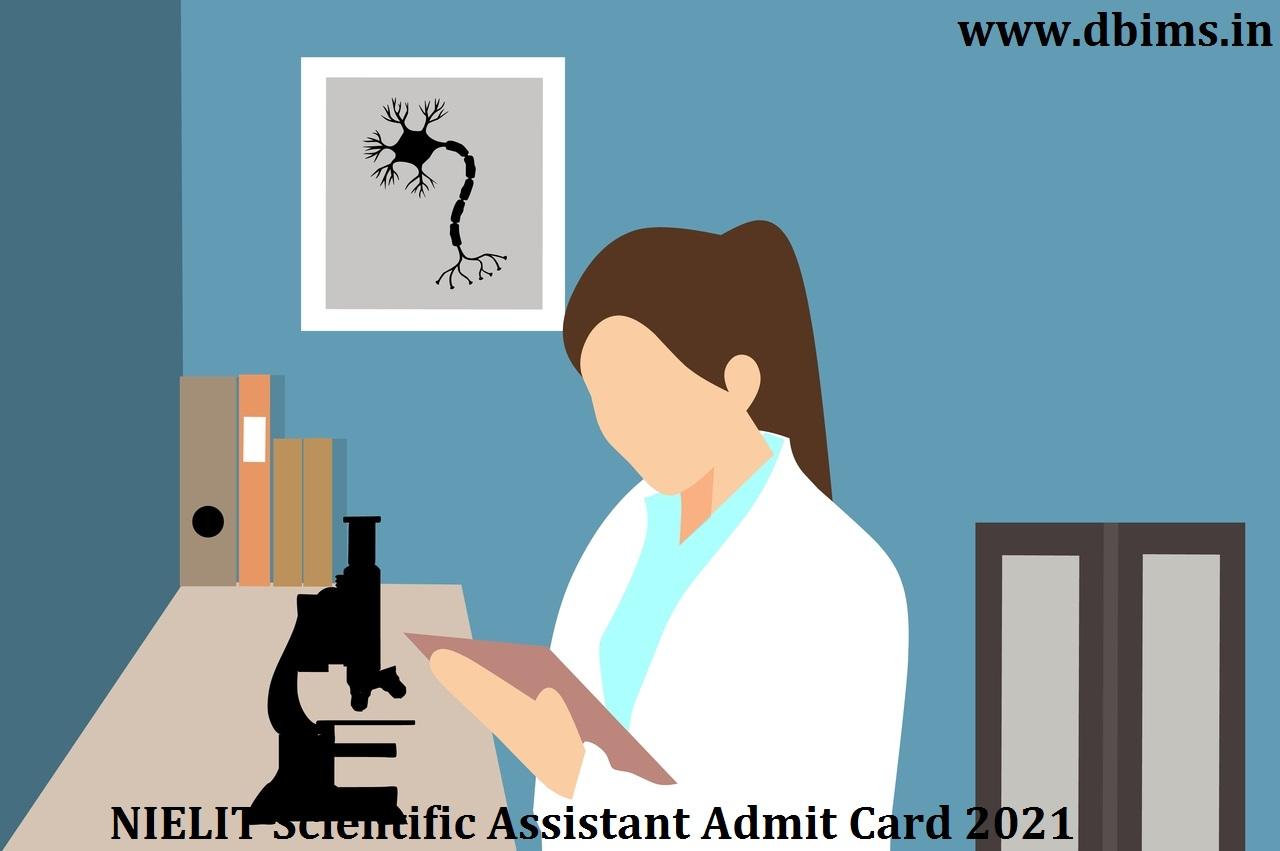 NIELIT Scientific Assistant Admit Card 2021