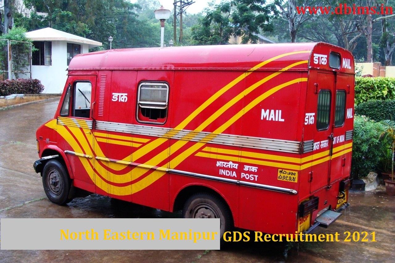 North Eastern Manipur GDS Recruitment 2021