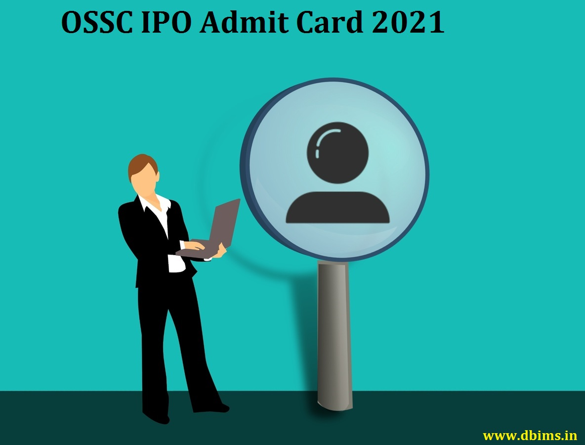OSSC IPO Admit Card 2021