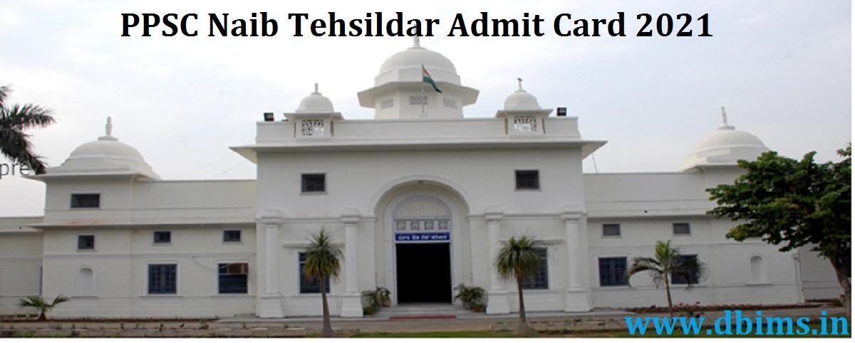 PPSC Naib Tehsildar Admit Card 2021