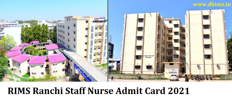 RIMS Ranchi Staff Nurse Admit Card 2021