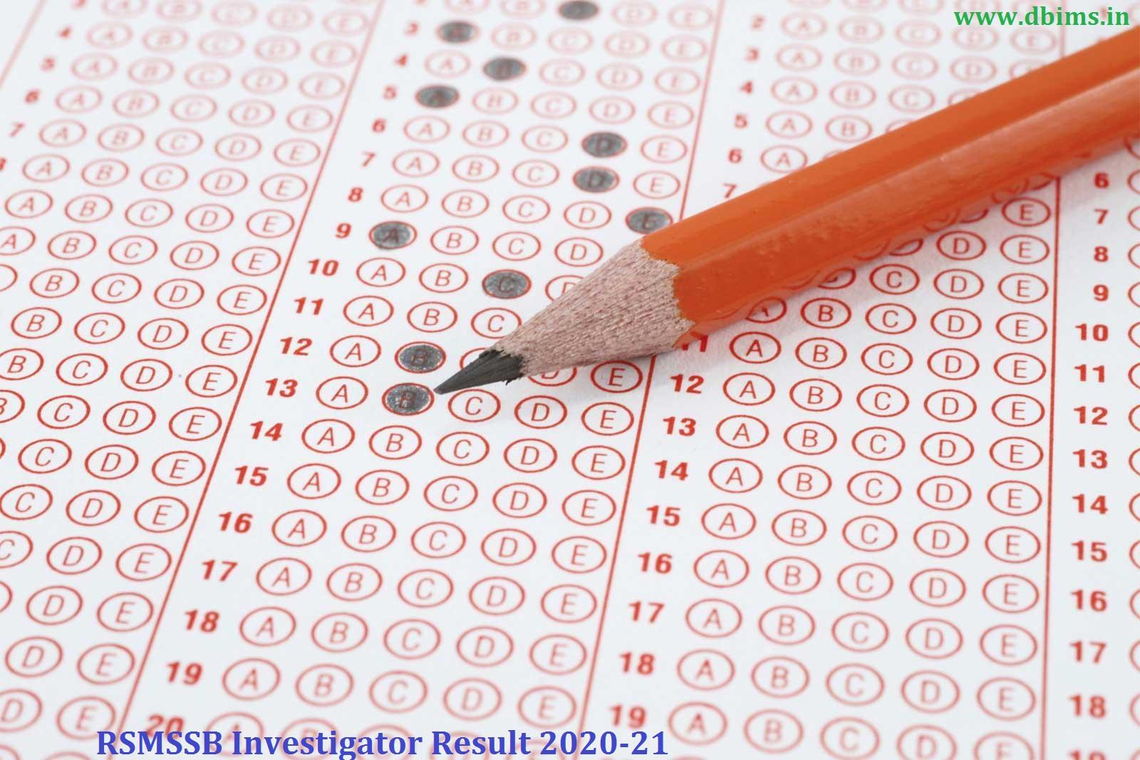 RSMSSB Investigator Result 2020-21
