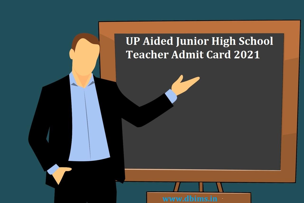UP Aided Junior High School Teacher Admit Card 2021