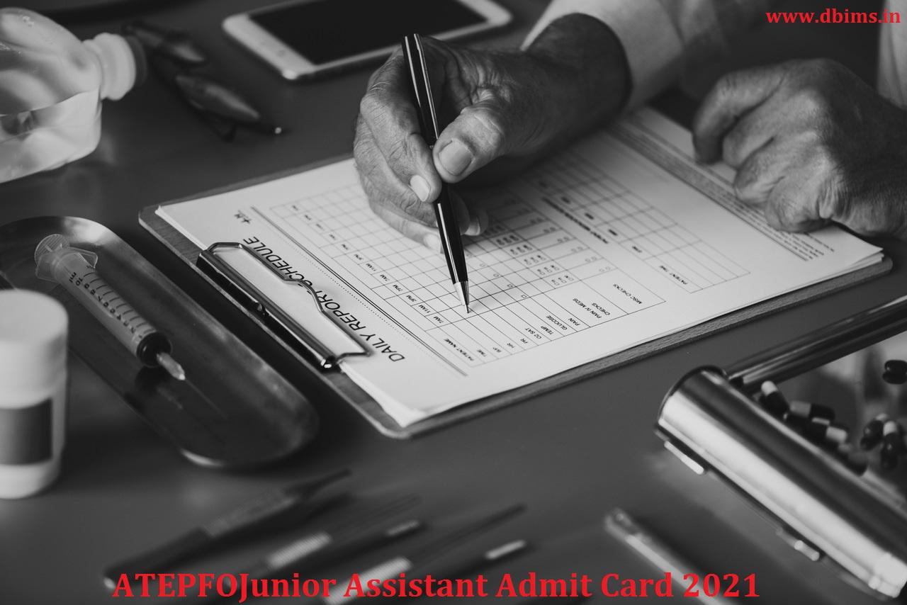 ATEPFOJunior Assistant Admit Card 2021