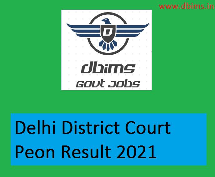 Delhi District Court Peon Result 2021