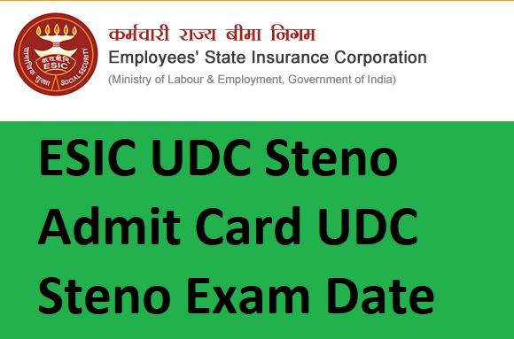 ESIC UDC Steno Admit Card