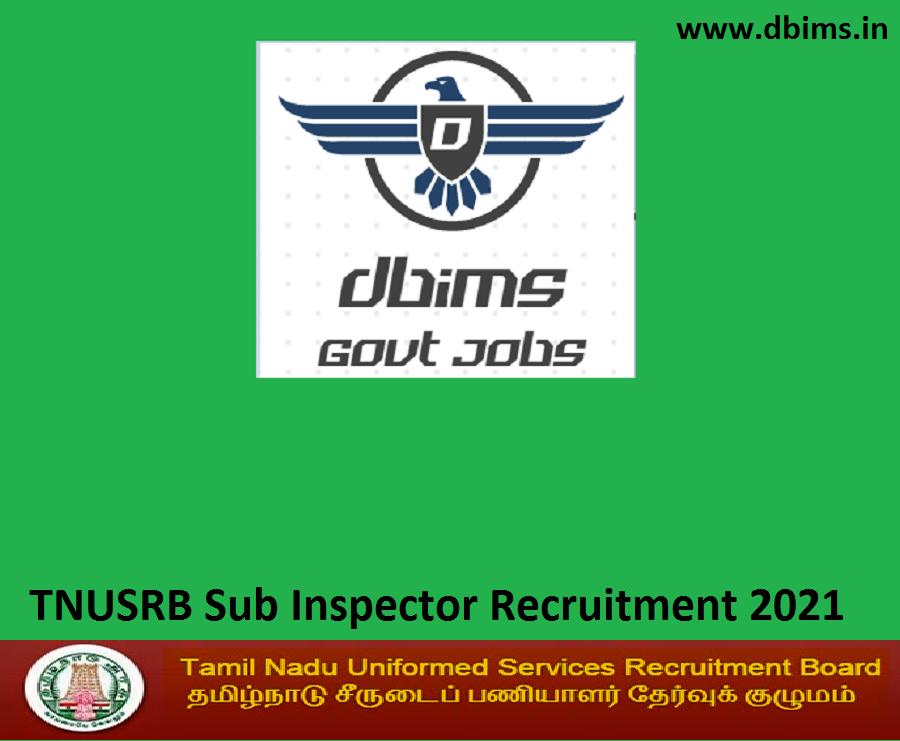 TNUSRB Sub Inspector Recruitment 2021