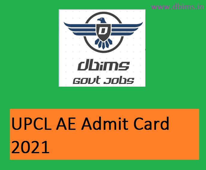 UPCL AE Admit Card 2021