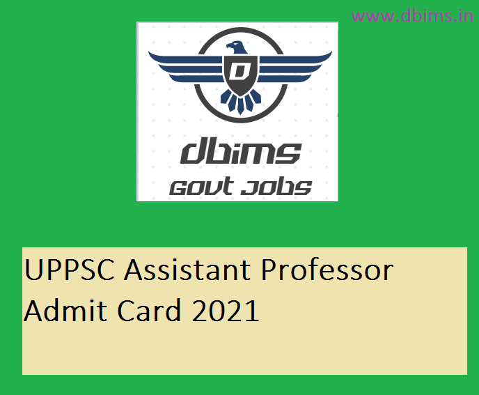 UPPSC Assistant Professor Admit Card 2021