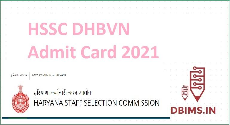 HSSC DHBVN Admit Card 2021