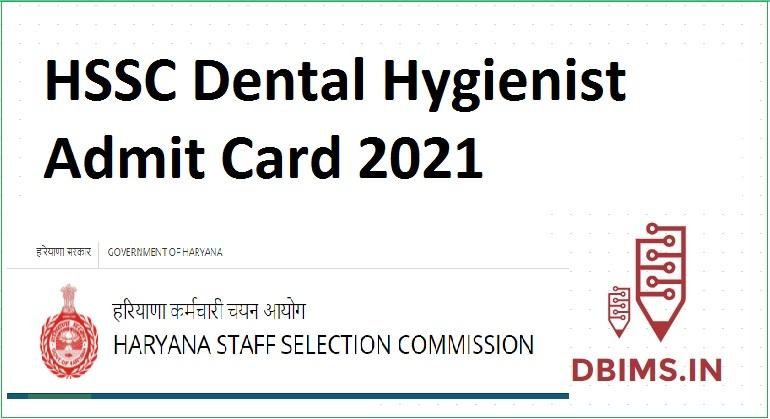 HSSC Dental Hygienist Admit Card 2021