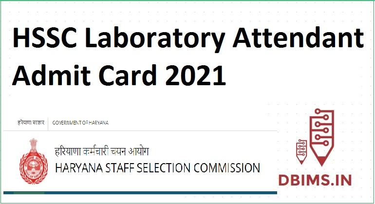 HSSC Laboratory Attendant Admit Card 2021