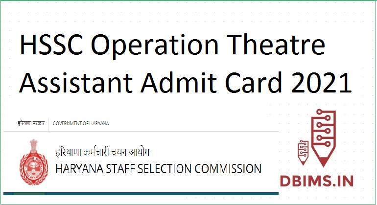 HSSC Operation Theatre Assistant Admit Card 2021