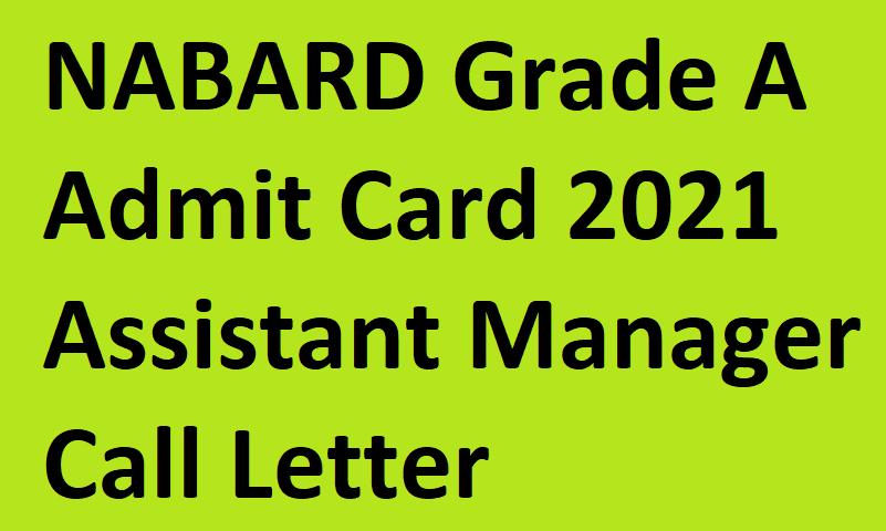 NABARD Grade A Admit Card