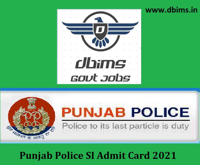Punjab Police SI Admit Card 2021