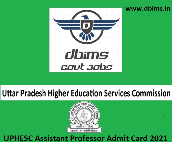 UPHESC Assistant Professor Admit Card 2021