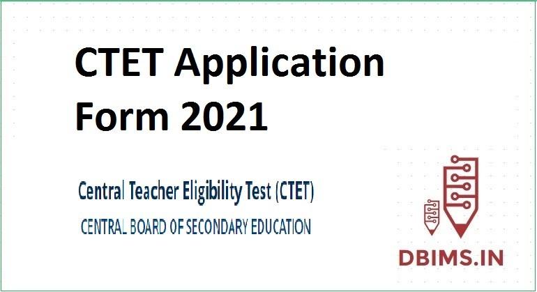 CTET Application Form 2021