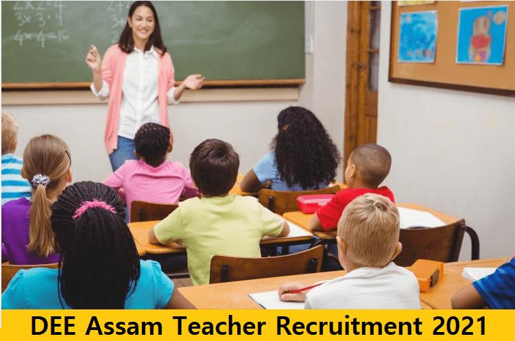 DEE Assam Teacher Recruitment