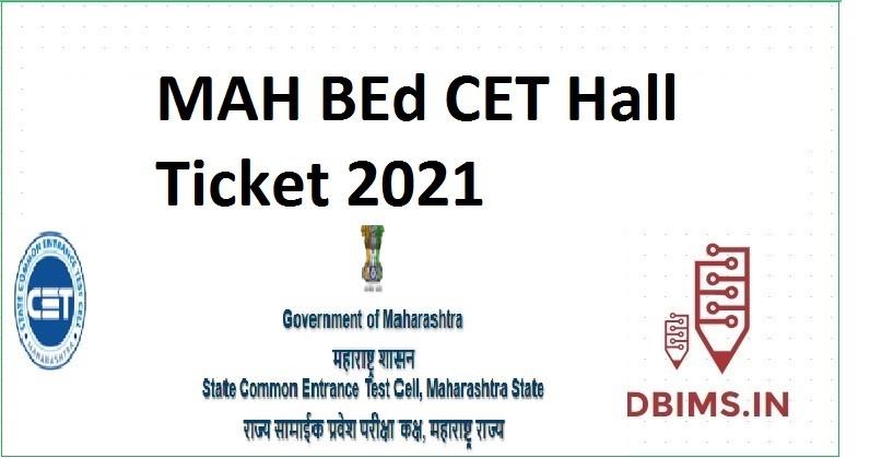 MAH BEd CET Hall Ticket 2021