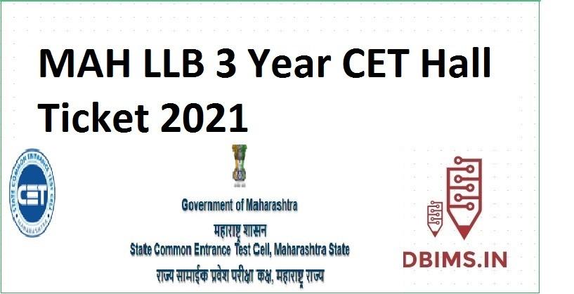 MAH LLB 3 Year CET Hall Ticket 2021