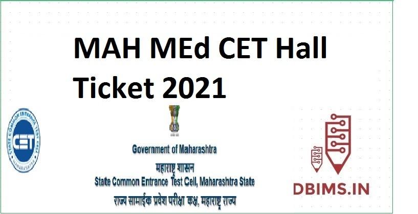 MAH MEd CET Hall Ticket 2021