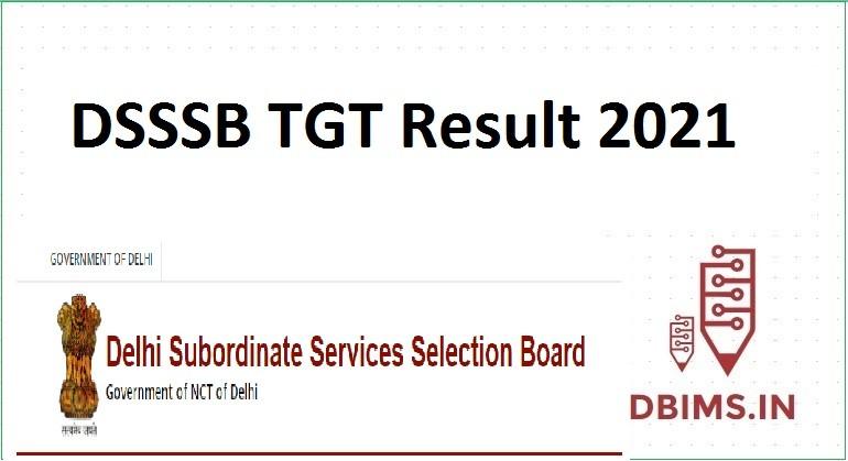 DSSSB TGT Result 2021