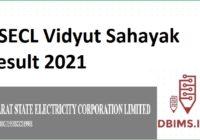GSECL Vidyut Sahayak Result 2021