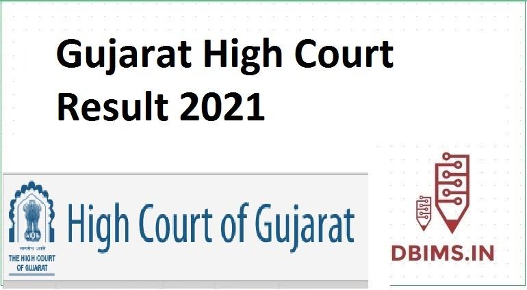 Gujarat High Court Result 2021