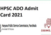 HPSC ADO Admit Card 2021