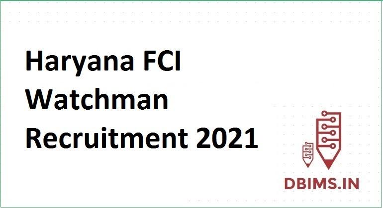 Haryana FCI Watchman Recruitment 2021