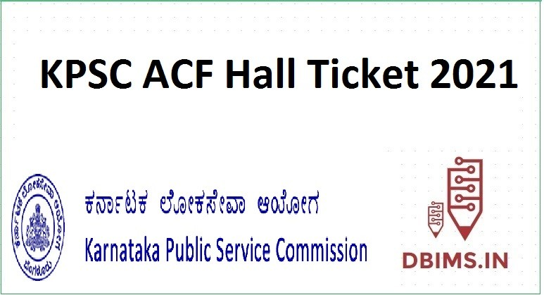 KPSC ACF Hall Ticket 2021